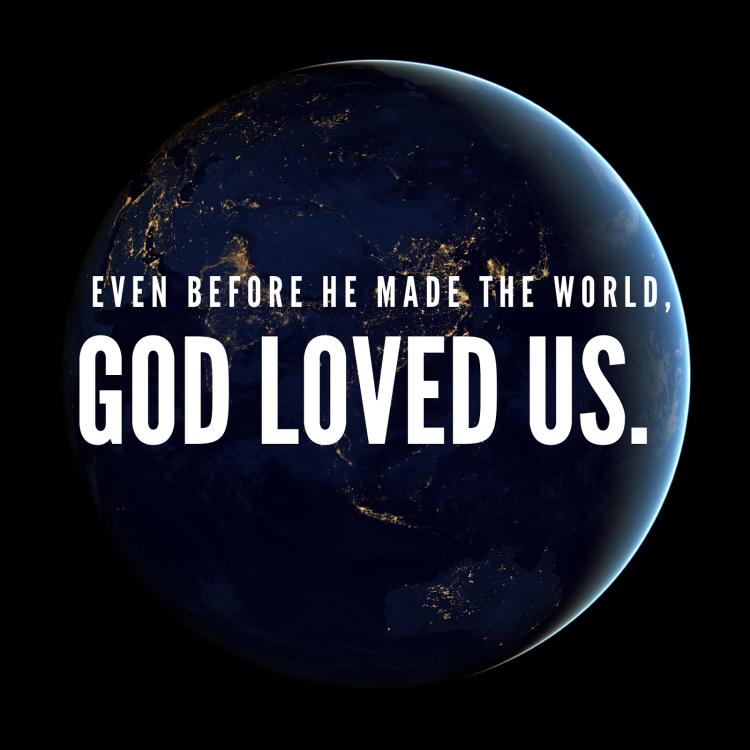 God Loved Us