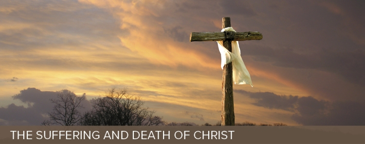 suffering and Death of Christ
