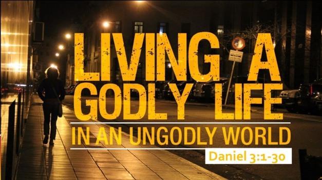 A Godly Life