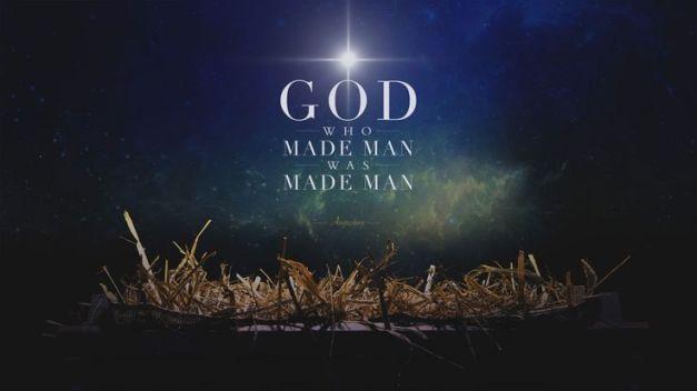 God Who made man