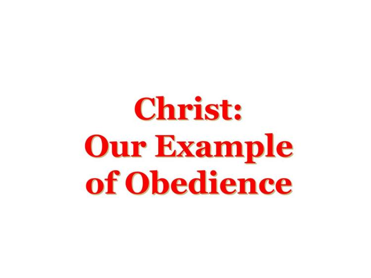 christ-our-example-of-obedience-l