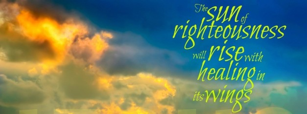 sun-of-righteousness-healing-in-his-wings-malachi-4-22-CROPPED